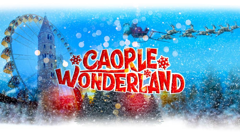 Caorle Wonderland: il Natale 2019 tra attrazioni, mercatini e stand gastronomici - VeneziaToday